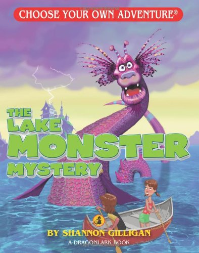 The Lake Monster Mystery (Choose Your Own Adventure. Dragonlarks) por Shannon Gilligan