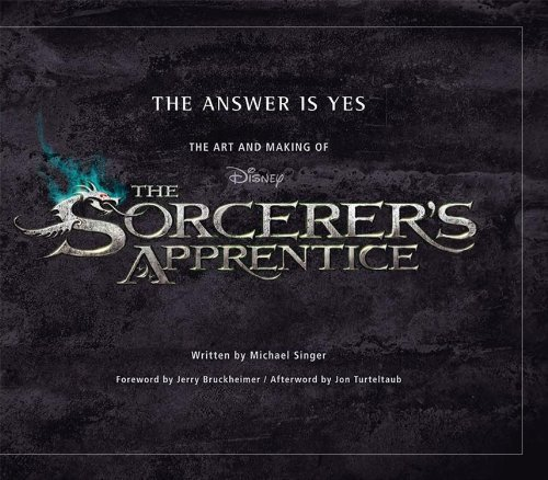 Answer is Yes, The: The Art and Making of the Sorcerer's Apprentice (Welcome Books (Disney Editions)) by Michael Singer (5-Aug-2010) Hardcover
