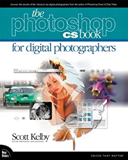 The Adobe Photoshop CS Book for Digital Photographers (Voices That Matter) by [Kelby, Scott]