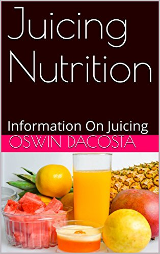 juicing-nutrition-information-on-juicing-drink-you-way-to-a-healthy-diet-book-1-english-edition
