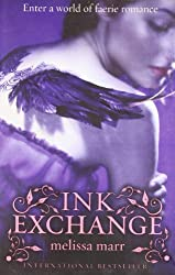 Ink Exchange by Melissa Marr (2009-04-02)