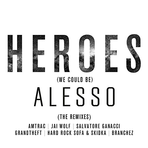 Heroes (we could be) (Extended...