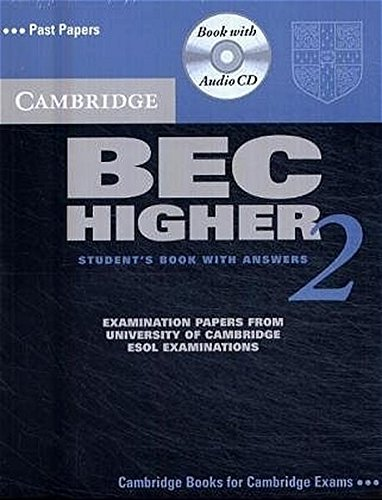 Cambridge BEC Higher 2: Practice Tests for the Cambridge Business English Certificate. Self-study Pack (Student's Book with answers + Audio CD)