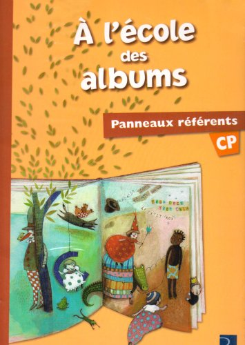 A l'école des albums CP : Panneaux référents