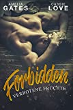 Forbidden: Verbotene Früchte