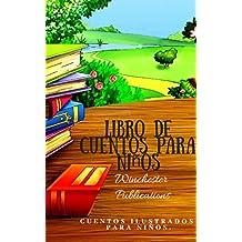 Libro de cuentos para niños:  cuentos ilustrados para niños