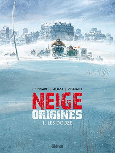 Neige Origines - Tome 01: Les Douze