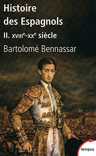 Histoire des Espagnols (2) par Bartolomé BENNASSAR