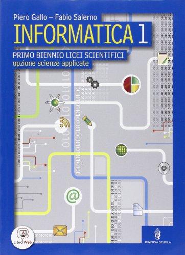 Informatica. Volume unico. Con espansione online. Per le Scuole superiori