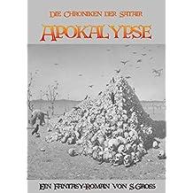 Apokalypse (Die Chroniken der Satair 3)