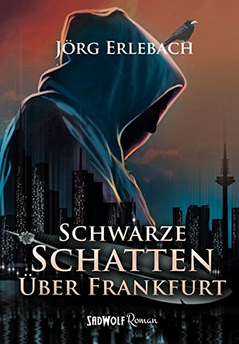 Image of Schwarze Schatten über Frankfurt