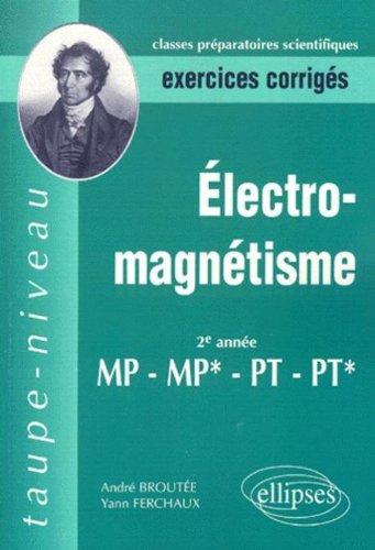 electromagntisme-2e-anne-mp-mp-pt-pt-exercices-corrigs