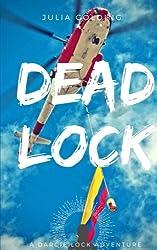 Deadlock: Volume 3 (Darcie Lock series)