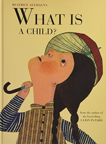 What is a Child? por Beatrice Alemagna