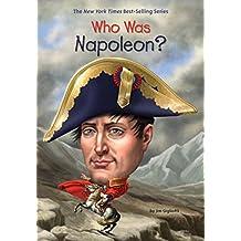 Who Was Napoleon? (Who Was?) (English Edition)