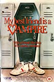 Picture Of My Best Friend Is A Vampire [VHS] [1987]