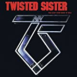 Twisted Sister: You Can't Stop Rock N' Roll [Vinyl LP] (Vinyl)