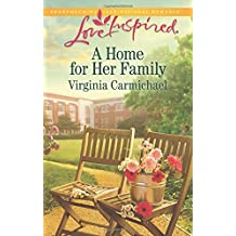 A Home for Her Family (Love Inspired) by Virginia Carmichael (2014-09-16)