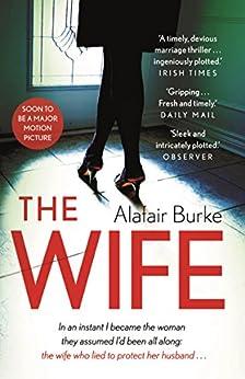 The Wife by [Burke, Alafair]
