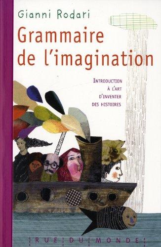 Grammaire de l'imagination par Gianni Rodari