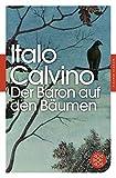 Der Baron auf den Bäumen: Roman (Fischer Klassik, Band 90441)