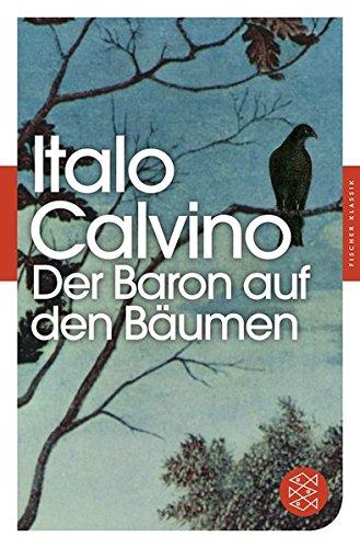 Der Baron auf den Bäumen: Roman (Fischer Klassik)