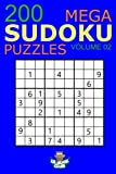 Mega Sudoku: 200 Easy to Very Hard Sudoku Puzzles Volume 2: HUGE BOOK of Easy, Medium, Hard & Very Hard Sudoku Puzzles (Big Sudoku Book)