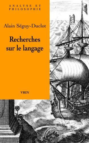 Recherches sur le langage