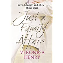 Just a Family Affair by Veronica Henry (2008-04-03)