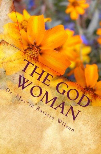 The God Woman: A Portrait of God's Hierarchy: Volume 2