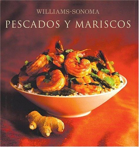 williams-sonoma-pescados-y-mariscos-williams-sonoma-seafood-spanish-language-edition-coleccion-willi