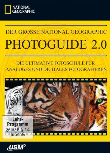 Der große National Geographic Photoguide 2.0 – Die ultimative Fotoschule