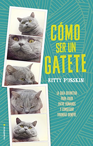 CÓMO SER UN GATETE - Kitty Pusskin