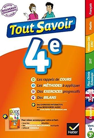 Tout savoir 4e Nouveau programme : pour réviser dans toutes les matières (Tout savoir collège) (French