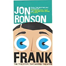 Frank: The True Story That Inspired the Movie by Jon Ronson (2014-06-26)