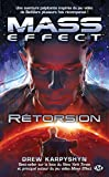 Mass Effect, Tome 3: Rétorsion
