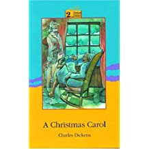 A Christmas Carol: Level 2: 2,100 Word Vocabulary (Oxford Progressive English Readers)