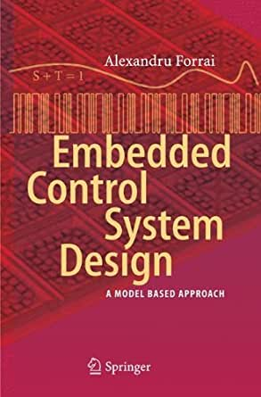 Embedded Control System Design A Model Based Approach Ebook Forrai Alexandru Amazon In Kindle Store