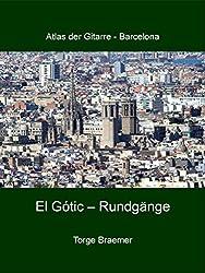 El Gòtic - Rundgänge (Atlas der Gitarre - Barcelona)
