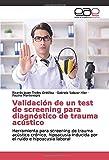 Validación de un test de screening para diagnóstico de trauma acústico: Herramienta para screening de trauma acústico cr