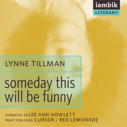 Someday This Will Be Funny  Audiolibri