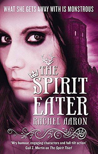 The Spirit Eater (The Legend of Eli Monpress 3)