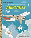 My Little Golden Book About Airplanes [Idioma Inglés]