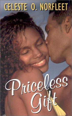 Priceless Gift (Arabesque) by Celeste O. Norfleet (2002-03-01)