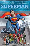 Superman: Whatever Happened to the Man of Tomorrow? (Deluxe Edition) by Alan Moore (2009-07-14)