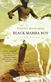 Black Mamba Boy: A Novel by Nadifa Mohamed (2011-08-02)