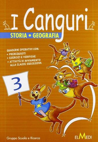 I canguri. Storia geografia. Per la 3ª classe elementare