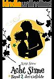 """Acht Sinne: Band 2 der Gefühle (""""8 Sinne"""" Fantasy-Saga 2)"""