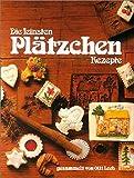 Die feinsten Plätzchen Rezepte: gesammelt von Olli Leeb (mit Schutzklappen gegen Verschmutzung der Seiten) (Olli Leebs Kochbücher)