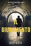 Il Giuramento (Un Thriller della Serie Luke Stone – Libro Secondo) (Italian Edition)